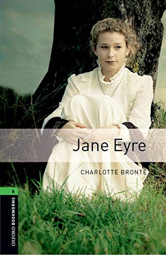 Jane Eyre. Oxford bookworms library. Livello 6. Con espansione online