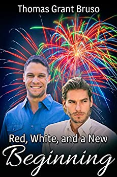 Red, White, and a New Beginning by [Thomas Grant Bruso]