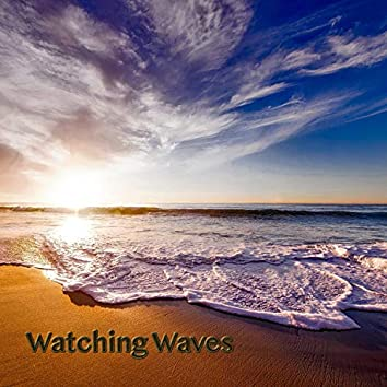 Watching Waves (feat. Greg Strohman)