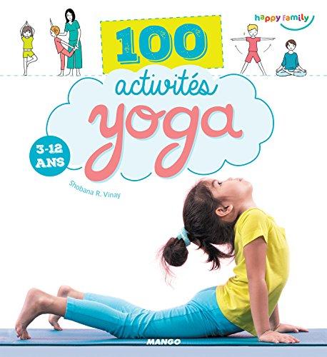 100 activités yoga (3-12 ans) (Happy family)