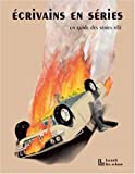 Ecrivains en séries - Un guide des séries télé, 1948-2008 by Emmanuel Rabu;Collectif(2009-03-30) - Editions Léo Scheer - 01/01/2009