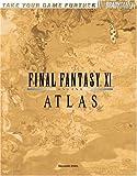 FINAL FANTASY(R) XI Atlas by Ed Kern (2005-04-22) - Brady Games - 22/04/2005