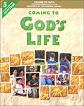 Coming to God's Life