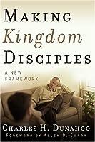 Making Kingdom Disciples: A New Framework