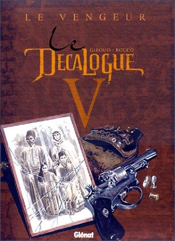Le Décalogue, tome 5 : Le Vengeur