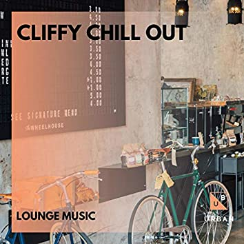 Cliffy Chill Out - Lounge Music