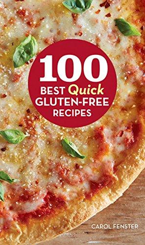 100 Best Quick Gluten-Free Recipes (100 Best Recipes)