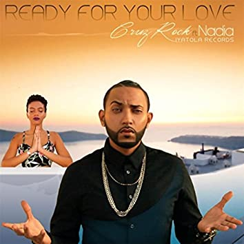 Ready for Your Love (feat. Nadia)