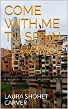COME WITH ME TO SPAIN + FRANCE (English Edition)
