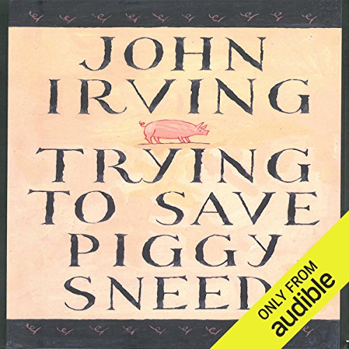 Trying to Save Piggy Sneed                   By:                                                                                                                                 John Irving                               Narrated by:                                                                                                                                 Joe Barrett                      Length: 7 hrs and 59 mins     175 ratings     Overall 3.6