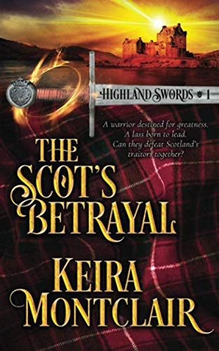 The Scot's Betrayal (Highland Swords)