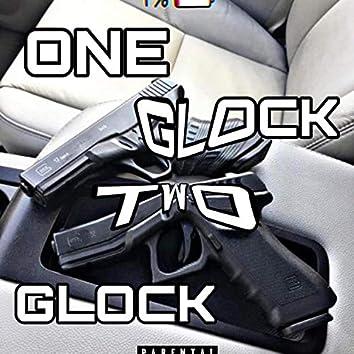 ONE GLOCK TWO GLOCK