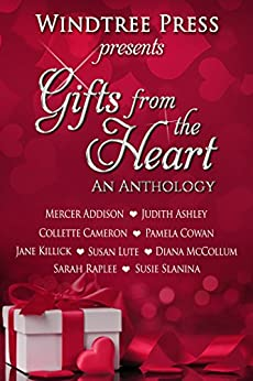 Gifts from the Heart: An Anthology by [Mercer Addison, Judith Ashley, Collette Cameron, Pamela Cowan, Jane Killick, Susan Lute, Diana McCollum, Maggie Lynch]