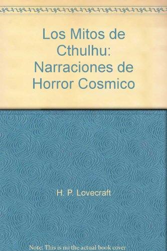 Los Mitos de Cthulhu: Narraciones de Horror Cos... 9683906478 Book Cover