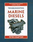 Troubleshooting Marine Diesel Engines, 4th Ed. (IM Sailboat Library) (English Edition)
