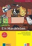 Leo & Co.: Ein Hundeleben