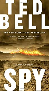Spy by Ted Bell (2007-07-31)