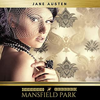 Mansfield Park                   By:                                                                                                                                 Jane Austen                               Narrated by:                                                                                                                                 Sinead Dixon                      Length: 14 hrs and 17 mins     162 ratings     Overall 4.4