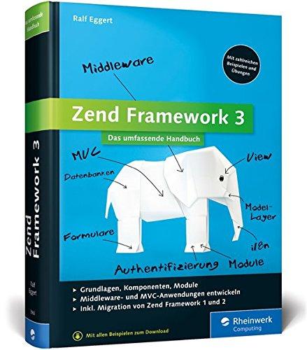 Zend Framework 3: Webanwendungen mit dem PHP-Framework