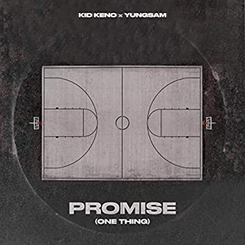 Promise One Thing (feat. Yungsam)