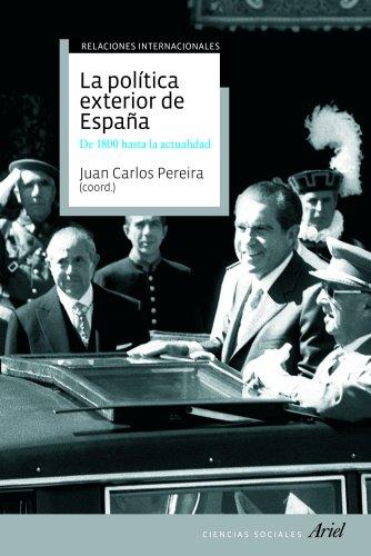 La política exterior de España: De 1800 hasta hoy (Ariel Ciencias Sociales)