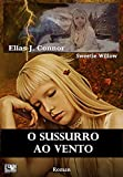 O sussurro ao vento (Portuguese Edition)...