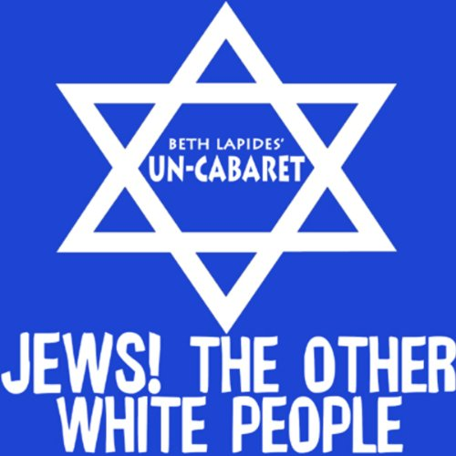Jews! The Other White People audiobook cover art
