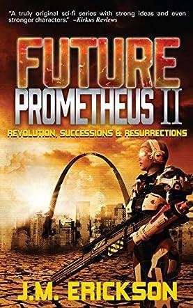 Future Prometheus II
