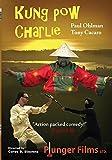 Kung Pow Charlie