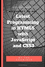 Programming in HTML5 with JavaScript and CSS3: Microsoft 70-480