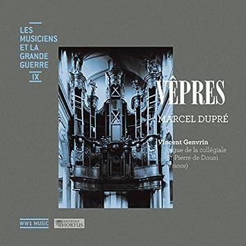 Dupré: Vêpres (Les musiciens et la Grande Guerre, Vol. 9)