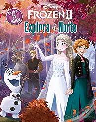 Frozen 2. Explora el Norte: Libro con solapas par  Disney