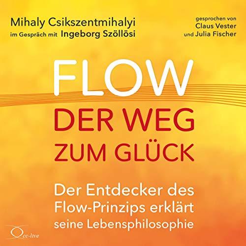 Flow - der Weg zum Glück  By  cover art