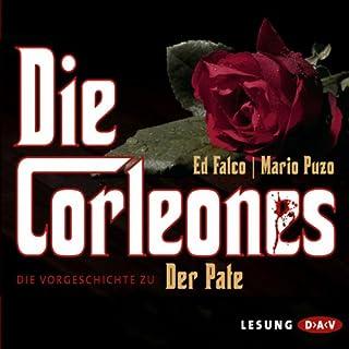 Die Corleones                   Autor:                                                                                                                                 Ed Falco,                                                                                        Mario Puzo                               Sprecher:                                                                                                                                 Stephan Benson                      Spieldauer: 16 Std. und 12 Min.     388 Bewertungen     Gesamt 4,3