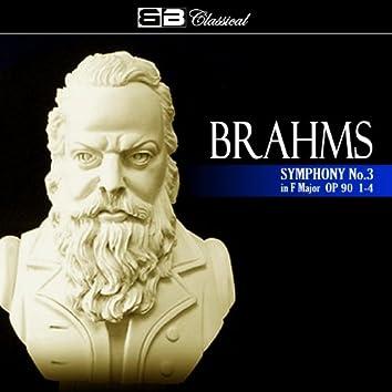 Brahms: Symphony No. 3: 1-4