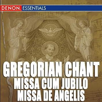 Gregorian Chant: Missa Cum Jubilo - Missa De Angelis - Missa Kyrie fons bonitatis