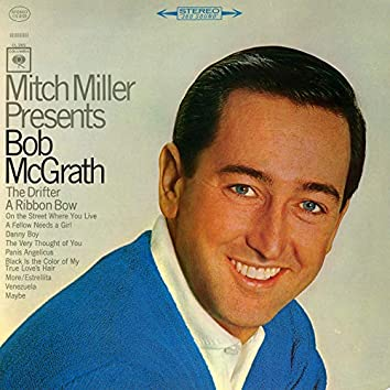Mitch Miller Presents Bob McGrath