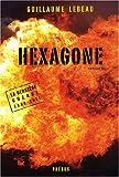 La dernière guerre 2008-2011, Tome 2 - Hexagone