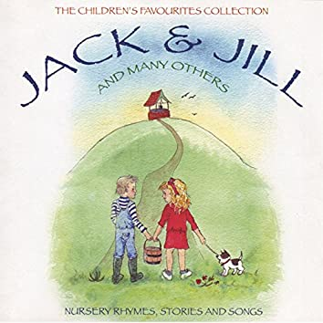 The Children's Favourites Collection - Jack And Jill And Many Others