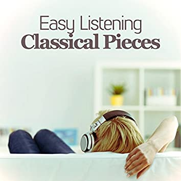 Easy Listening Classical Pieces