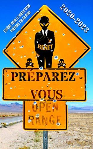 Préparez-Vous 2020-2023: Survivre Devant l'Effondrement Économique | Quand Tout Peut s'effondrer, Êtes Vous Prêt? Listes de Matériel et Trucs pour Survivre ... en Ville et Milieux Urbain (French Edition)