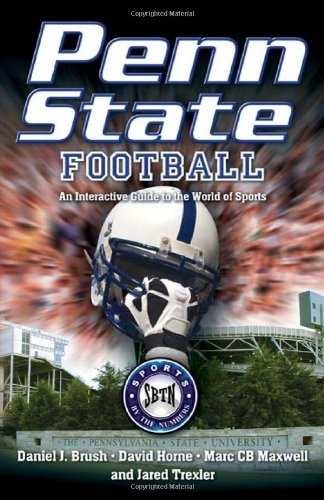Penn State Football: An Interactive Guide to the World of Sports (Sports by the Numbers)