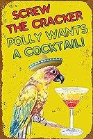 Screw The Cracker Polly Wants a Cocktail 店舗 キッチン レストラン カフェ ガレージ サインボード ビンテージ インテリア 看板