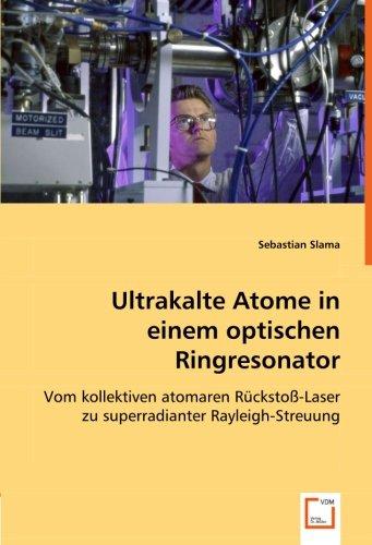 Ultrakalte Atome in einem optischen Ringresonator: Vom kollektiven atomaren Rückstoß-Laser zu superradianter Rayleigh-Streuung