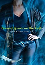 By Darynda Jones Second Grave on the Left (Charley Davidson) (1st First Edition) [Hardcover]