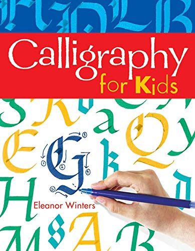Calligraphy for Kids (Calligraphy Basics)