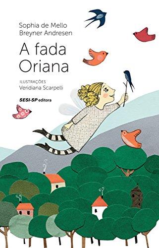 A fada Oriana (Quem lê Sabe Por quê)