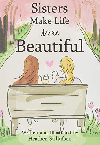 Sisters Make Life More Beautiful