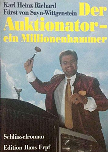 Der Auktionator, ein Millionenhammer