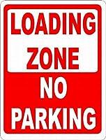 ローディングゾーン駐車場なしティンサイン壁鉄の絵レトロプラークヴィンテージ金属板装飾ポスターおかしいポスター吊り工芸品バーガレージカフェホーム